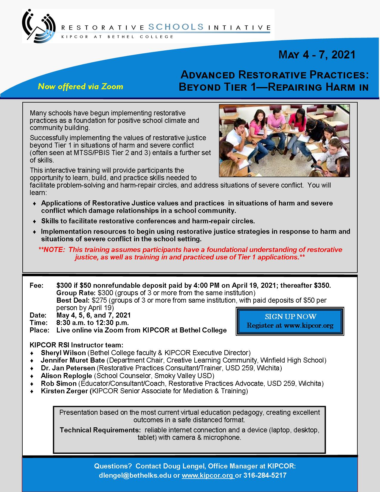 Advanced Restorative Schools Training:  Repairing Harm  May 4-7, 2021  Offered Live Online, via Zoom